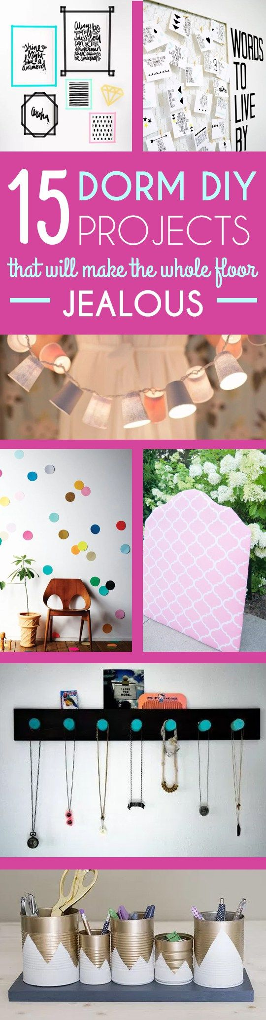 15 Dorm DIY Projects that will make the whole floor jealous