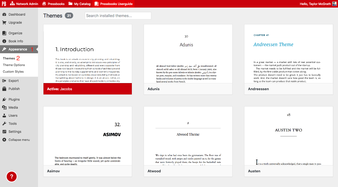 Go to Appearance > Themes to browse book themes